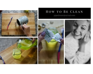 How to Be Clean